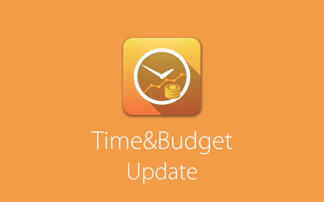 4 tolle Verbesserungen für Time&Budget Benutzer