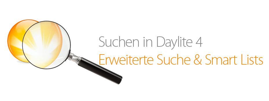 Daylite 4 – Erweiterte Suche und Smart Lists